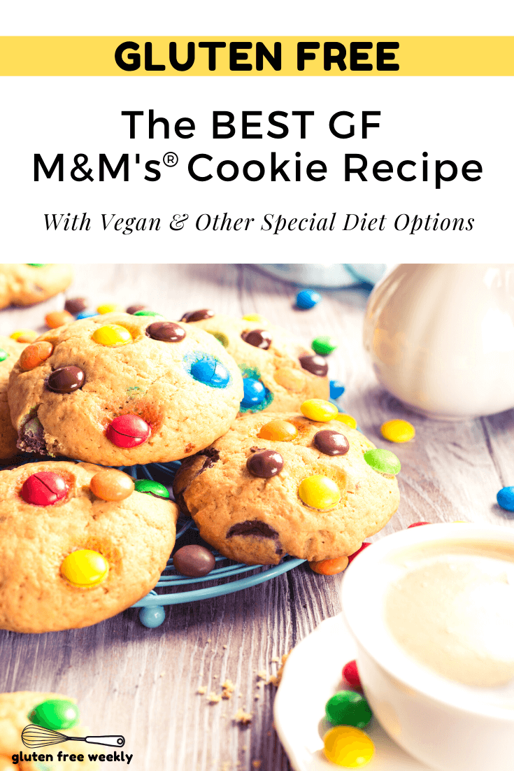 This is The BEST Gluten Free M&M®️ Cookie Recipe! It's EASY to make and tastes just like the Original. With Vegan and other Special Diet Options.