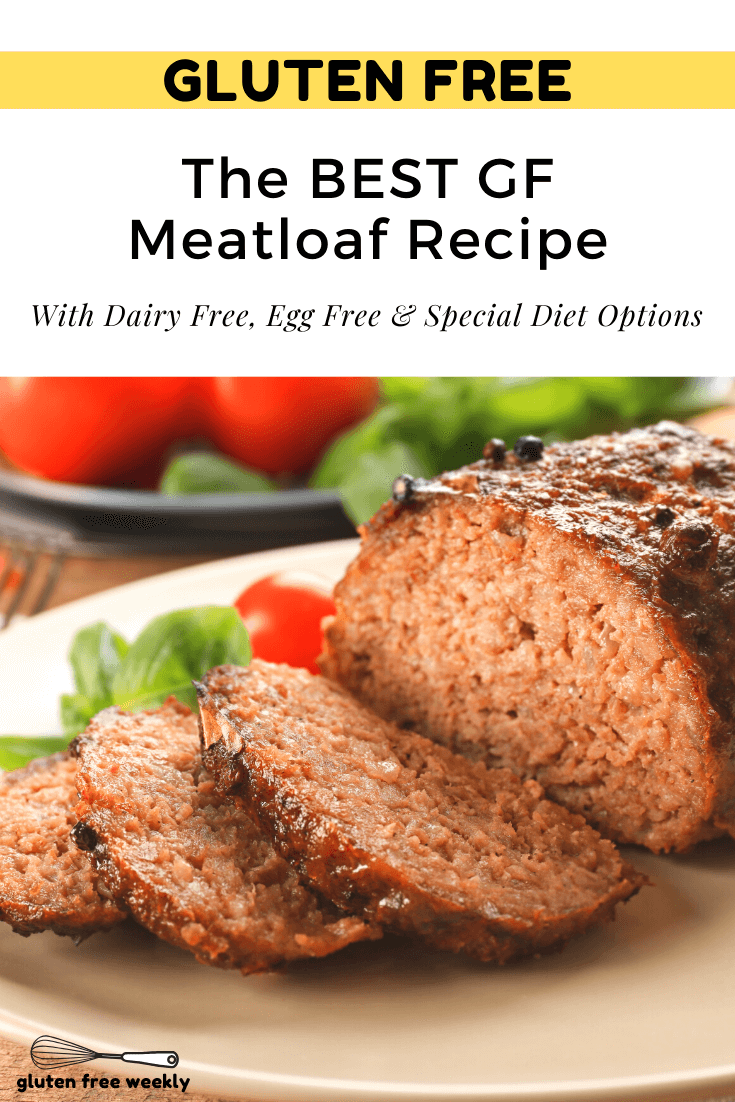 This is The BEST Gluten Free Meatloaf Recipe! It's EASY to make and tastes just like the original. With Dairy Free, Egg Free and Other Special Diet Options.