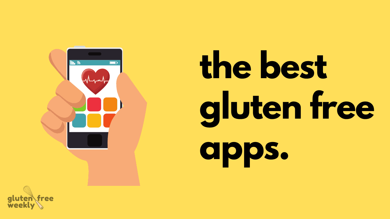 The Best Gluten Free Apps