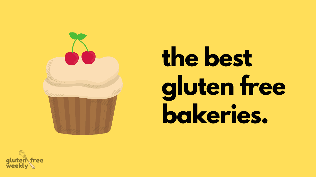 The Best Gluten Free Bakeries