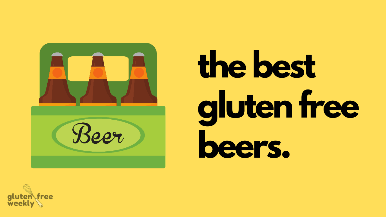 The Best Gluten Free Beers