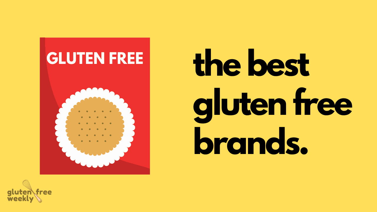 The Best Gluten Free Brands