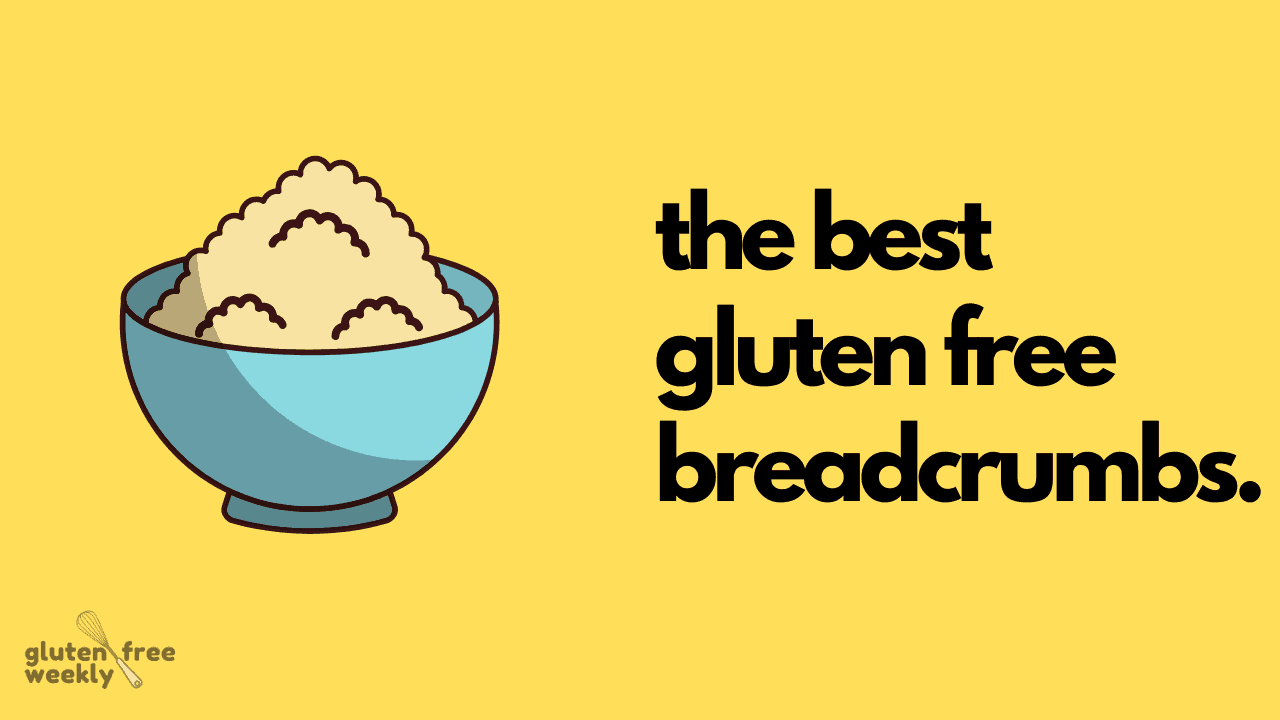 The Best Gluten Free Breadcrumbs