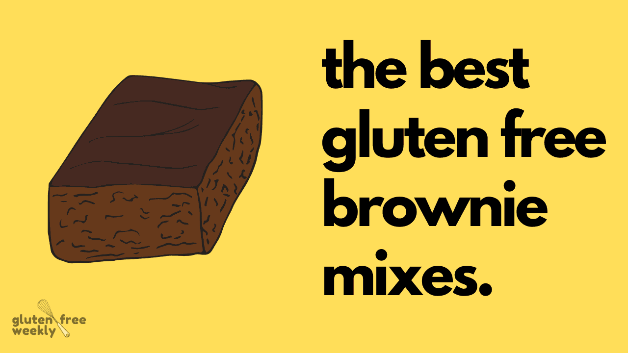 The Best Gluten Free Brownie Mixes