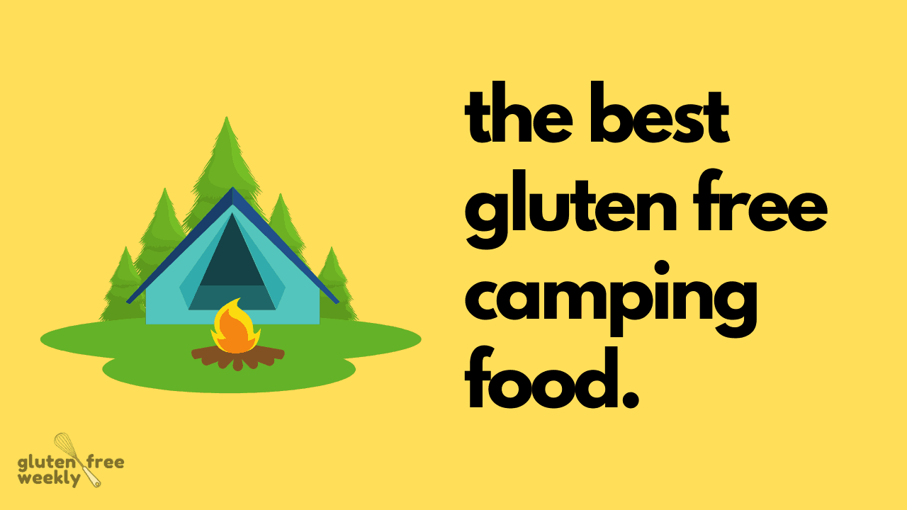 The Best Gluten Free Camping Food