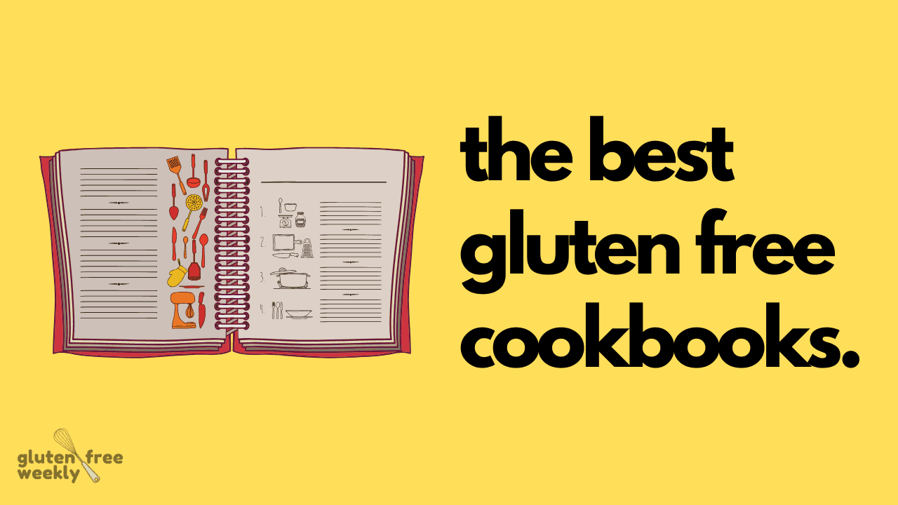 The Best Gluten Free Cookbooks