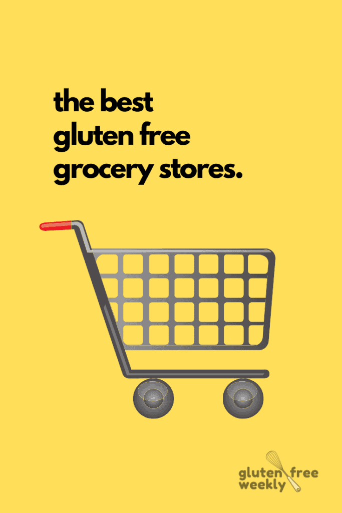 The Best Local Gluten Free Grocery Stores
