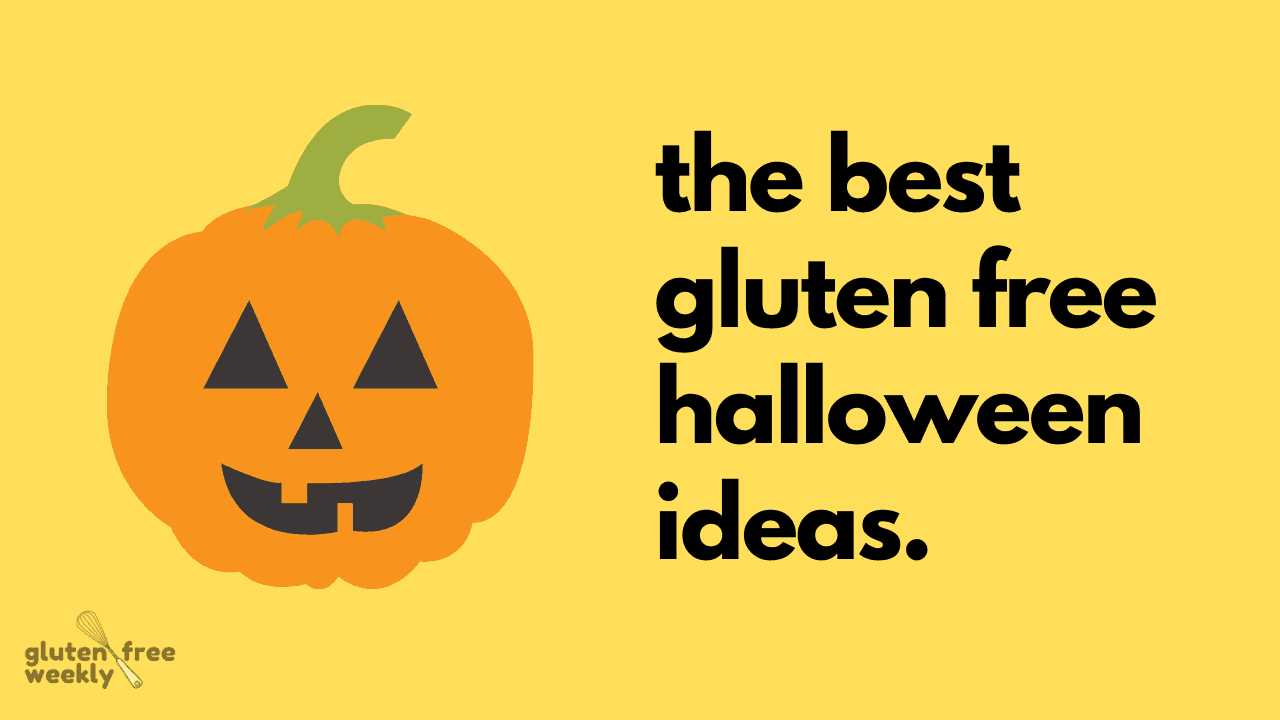 The Best Gluten Free Halloween Ideas