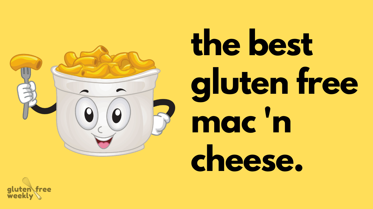 The Best Gluten Free Mac and Cheese