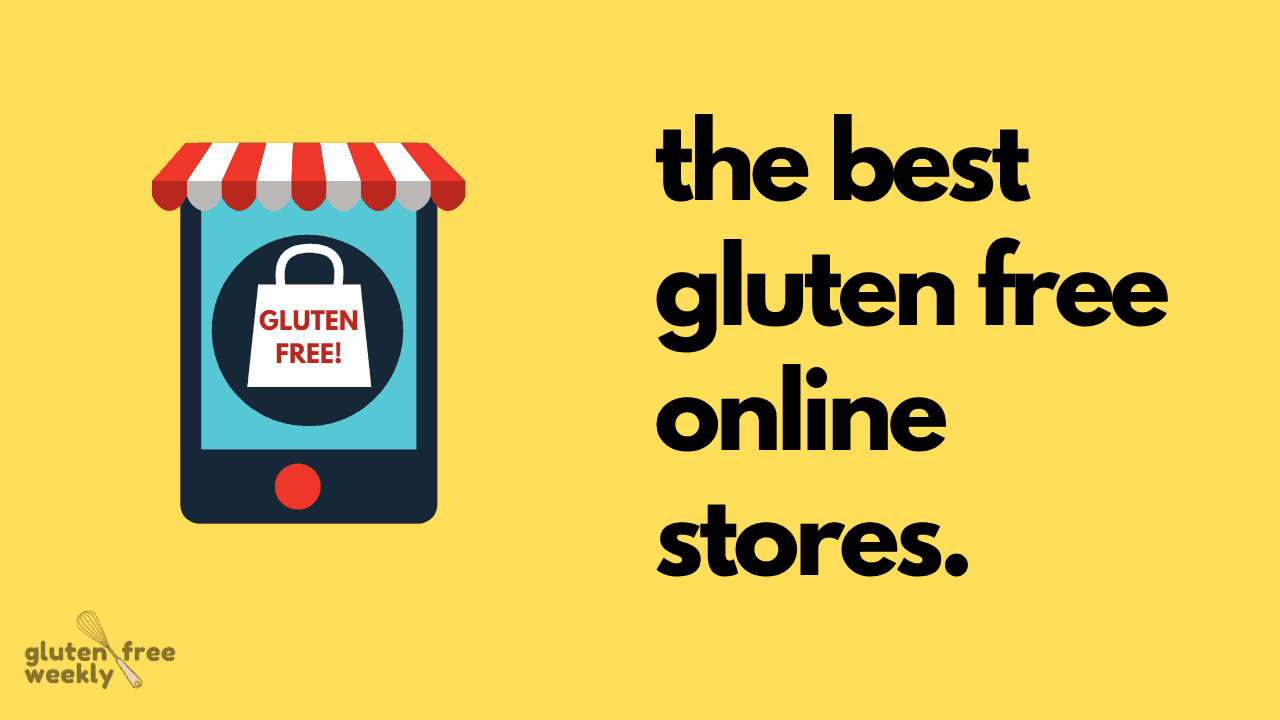 The Best Gluten Free Online Stores